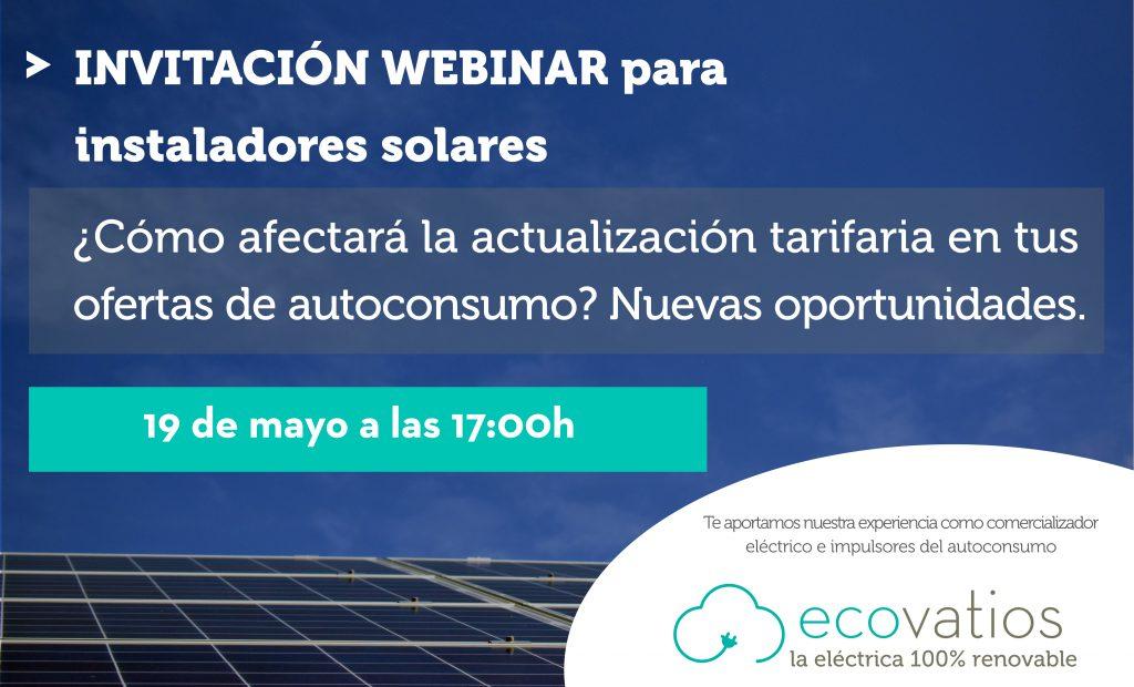 ecovatios organiza un webinar dirigido a instaladores solares, para analizar la Circular 3/2020 y las nuevas oportunidades para el autoconsumo